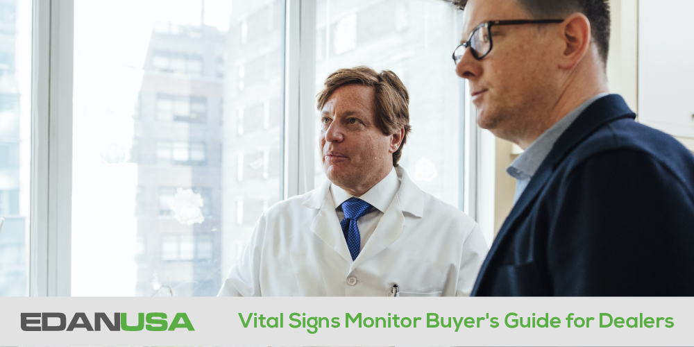 Vital Signs Monitor Buyer's Guide for Dealers